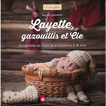 Livre 'Layette, gazouillis et Cie'