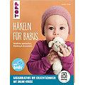 """Buch """"Häkeln für Babys – Niedliche Spielsachen, Kleidung & Accessoires"""""""