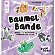 Buch 'Baumel Bande – Magnetische Häkeltiere zum Abhängen und Chillen'