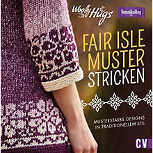 Buch 'Woolly Hugs FAIR ISLE Muster stricken'