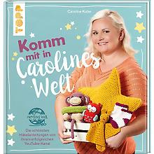 Buch 'Komm mit in Carolines Welt'