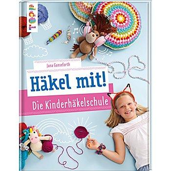 Buch 'Häkel mit! Die Kinderhäkelschule'