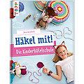 "Buch ""Häkel mit! Die Kinderhäkelschule"""