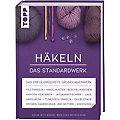 """Buch """"Häkeln – Das Standardwerk"""""""