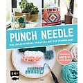 """Buch """"Punch Needle – der Kreativtrend: Projekte mit der Stanznadel"""""""