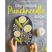 Buch 'Das große Punchneedle-Buch – 20 stylische Projekte: Accessoires & Home-Deko'