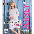 """Buch """"Alles Jersey – Kleider nähen für Girls"""""""