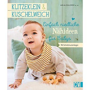 Buch 'Klitzeklein & Kuschelweich – Einfach niedliche Nähideen für Babys'