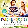 """Buch """"Freche Hoodies für coole Kids"""""""