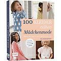 """Buch """"100 Kleider nähen Mädchenmode"""""""