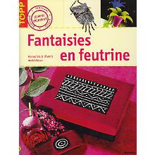 Livre 'Fantaisies en feutrine'