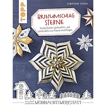 Buch 'Briefumschlag Sterne - zauberhafte Weihnachts- und Winterdeko aus Papierumschlägen'