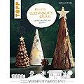 """Buch """"Keglige Weihnachtsbäume – Geklebt, gewickelt und gesteckt"""""""