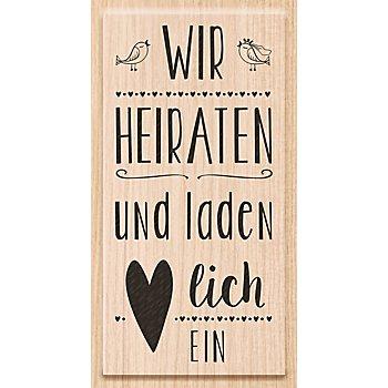 Holzstempel 'WIR HEIRATEN und laden Herzlich EIN'