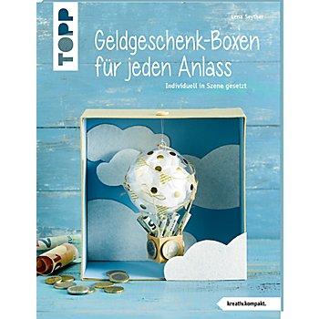 Buch 'Geldgeschenk-Boxen für jeden Anlass – Individuell in Szene gesetzt'