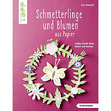 Buch 'Schmetterlinge und Blumen aus Papier – Luftig-leichte Deko falten und basteln'