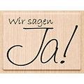 """Holzstempel """"Wir sagen Ja!"""", 6,4 x 4,5 cm"""