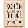 """Holzstempel """" Schön dass du heute mit uns feierst"""", 3 x 4,2 cm"""