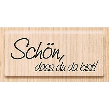 Holzstempel 'Schön, dass du da bist!', 3 x 4,2 cm