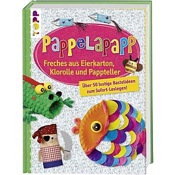 Buch 'Pappelapapp – Freches aus Eierkarton, Klorolle und Pappteller