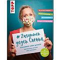 """Buch """"# Zusammen gegen Corona – Virenabwehr selbst gemacht"""""""