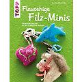 """Buch """"Flauschige Filz-Minis"""""""