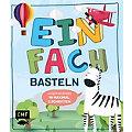 """Buch """"Einfach Basteln – Kids"""""""
