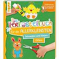 """Buch """"Das Verbastelbuch für die Allerkleinsten - Ostern"""""""