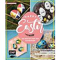 """Buch """"Happy Easter - Die besten Eier zur Osterfeier"""""""