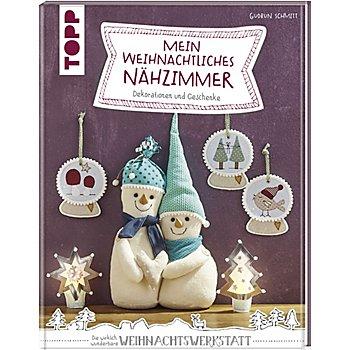 Buch 'Mein Weihnachtliches Nähzimmer – Dekorationen und Geschenke'