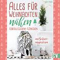 """Buch """"Alles für Weihnachten nähen – Liebevolle Geschenk- & Dekoideen"""""""