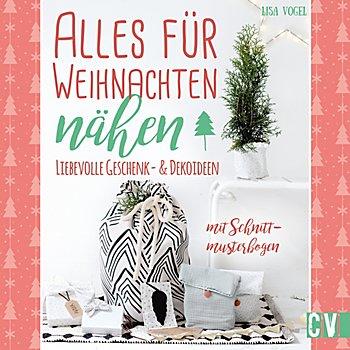 Buch 'Alles für Weihnachten nähen – Liebevolle Geschenk- & Dekoideen'