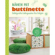 Buch 'Nähen mit buttinette – Selbstgenähte Lieblingssachen fürs Frühjahr'
