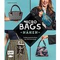 """Buch """"Micro Bags nähen – Lieblingstaschen im Miniformat"""""""