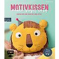 """Buch """"Motivkissen nähen super easy – Kuscheltiere und Kissen mit Wow-Effekt"""""""