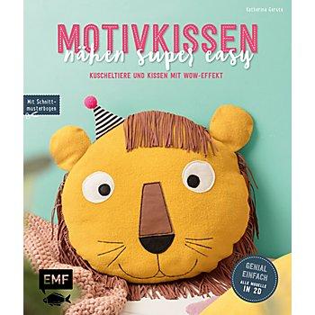 Buch 'Motivkissen nähen super easy – Kuscheltiere und Kissen mit Wow-Effekt'