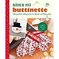"""Buch """"Nähen mit buttinette - Selbstgenähte Lieblingssachen für Advent und Weihnachten"""""""