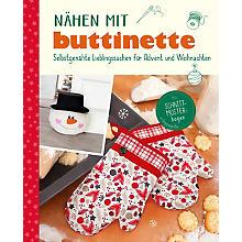 Buch 'Nähen mit buttinette - Selbstgenähte Lieblingssachen für Advent und Weihnachten'