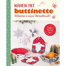 Buch 'Nähen mit buttinette - Willkommen in unserer Weihnachtswelt!'