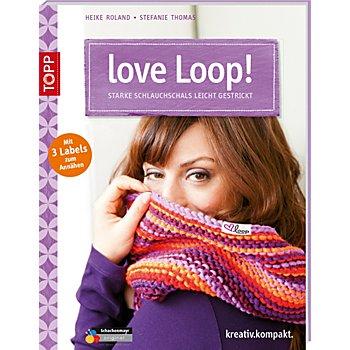 Buch 'Love Loop! – starke Schlauchschals leicht gestrickt'