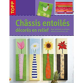 Livre 'Châssis entoilés décorés en relief'