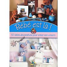 Livre 'Bébé est là !'
