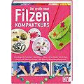 """Buch """"Filzen – Kompaktkurs"""""""
