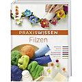 """Buch """"Praxiswissen Filzen"""""""