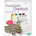 "Buch ""Praxiswissen Overlock"""