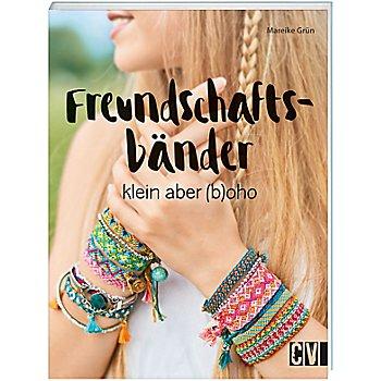 Buch 'Freundschaftsbänder – klein aber (b)oho'