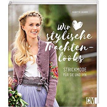 Buch 'Wir lieben stylische Trachtenlooks'