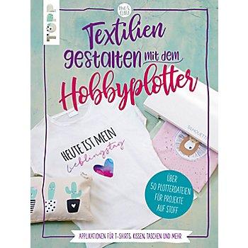 Buch 'Textilien gestalten mit dem Hobbyplotter'