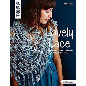 Buch 'Lovely Lace – raffinierte Mode und Accessoires für Lochmuster-Fans'