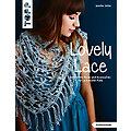 """Buch """"Lovely Lace – raffinierte Mode und Accessoires für Lochmuster-Fans"""""""